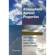 Atmospheric Aerosol Properties - Formation, Processes and Impacts