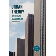 Urban Theory - A Critical Assessment
