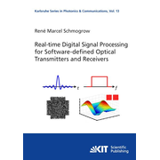Real-time Digital Signal Processing for Software-defined Optical Transmitters and Receivers