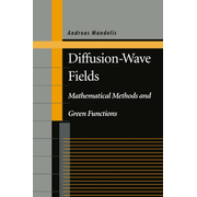Diffusion-Wave Fields - Mathematical Methods and Green Functions