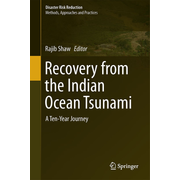 Recovery from the Indian Ocean Tsunami - A Ten-Year Journey
