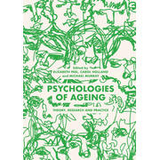 Psychologies of Ageing - Theory, Research and Practice