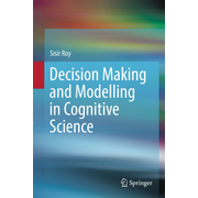 Decision Making and Modelling in Cognitive Science