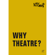 Why Theatre?