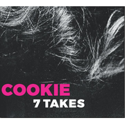 Cookie - 7 Takes