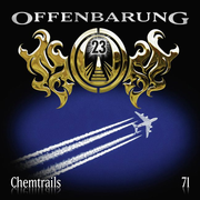 Offenbarung 23 - Folge 71 - Chemtrails.