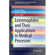 Extremophiles and Their Applications in Medical Processes