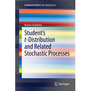 Student's t-Distribution and Related Stochastic Processes