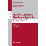 Intelligent Computing Theories and Application - 13th International Conference, ICIC 2017, Liverpool, UK, August 7-10, 2017, Proceedings, Part I