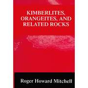 Kimberlites, Orangeites, and Related Rocks