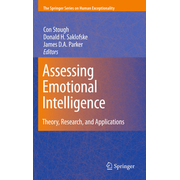 Assessing Emotional Intelligence - Theory, Research, and Applications