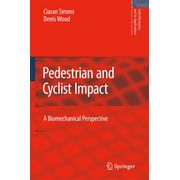 Pedestrian and Cyclist Impact - A Biomechanical Perspective
