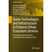 Green Technologies and Infrastructure to Enhance Urban Ecosystem Services - Proceedings of the Smart and Sustainable Cities Conference 2018