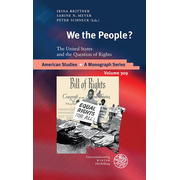 We the People? - The United States and the Question of Rights