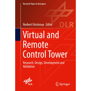 Virtual and Remote Control Tower - Research, Design, Development and Validation