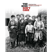 """The boss don't care"". Kinderarbeit in den USA 1908-1917 - Fotografien von Lewis W. Hine"