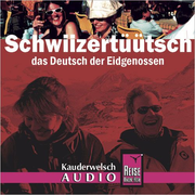 Reise Know-How Kauderwelsch AUDIO Schwiizertüütsch  (Audio-CD) - Kauderwelsch-CD