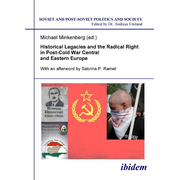 Historical Legacies and the Radical Right in Post-Cold War Central and Eastern Europe