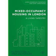 Mixed-Occupancy Housing in London - A Living Tapestry