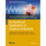 On Significant Applications of Geophysical Methods - Proceedings of the 1st Springer Conference of the Arabian Journal of Geosciences (CAJG-1), Tunisia 2018