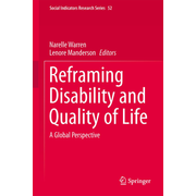 Reframing Disability and Quality of Life - A Global Perspective