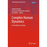 Complex Human Dynamics - From Mind to Societies