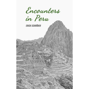 Encounters in Peru