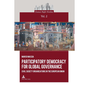 Participatory Democracy for Global Governance - Civil Society Organisations in the European Union