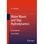 Water Waves and Ship Hydrodynamics - An Introduction