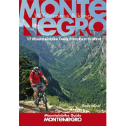 Montenegro Mountainbike Guide - 17 Mountainbike Trails from East to West