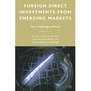 Foreign Direct Investments from Emerging Markets - The Challenges Ahead