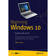 Beginning Windows 10 - Do More with Your PC