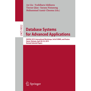 Database Systems for Advanced Applications - DASFAA 2015 International Workshops, SeCoP, BDMS, and Posters, Hanoi, Vietnam, April 20-23, 2015, Revised Selected Papers
