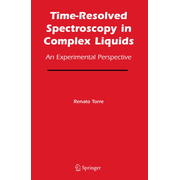 Time-Resolved Spectroscopy in Complex Liquids - An Experimental Perspective