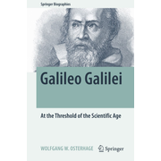 Galileo Galilei - At the Threshold of the Scientific Age