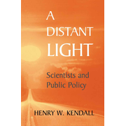 A Distant Light - Scientists and Public Policy