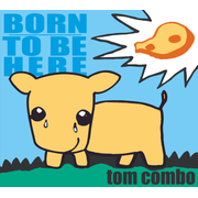 Born to be here