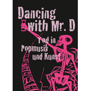 Dancing with Mr. D. Tod in Popmusik und Kunst