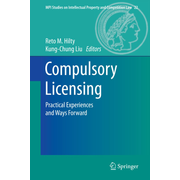 Compulsory Licensing - Practical Experiences and Ways Forward