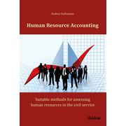 Human Resource Accounting - Suitable methods for assessing human resources in the civil service