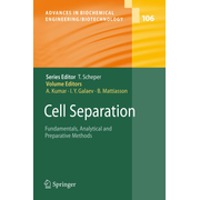 Cell Separation - Fundamentals, Analytical and Preparative Methods