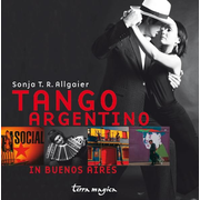 Tango Argentino - in Buenos Aires