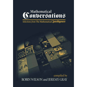 Mathematical Conversations - Selections from The Mathematical Intelligencer