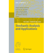 Stochastic Analysis and Applications - The Abel Symposium 2005