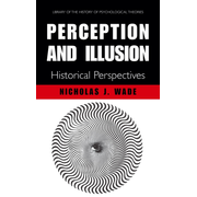 Perception and Illusion - Historical Perspectives
