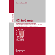 HCI in Games - Second International Conference, HCI-Games 2020, Held as Part of the 22nd HCI International Conference, HCII 2020, Copenhagen, Denmark, July 19–24, 2020, Proceedings