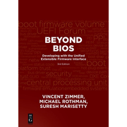 Beyond BIOS - Developing with the Unified Extensible Firmware Interface, Third Edition