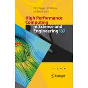 High Performance Computing in Science and Engineering ' 07 - Transactions of the High Performance Computing Center, Stuttgart (HLRS) 2007