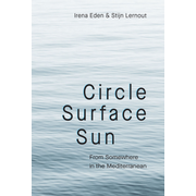 CIRCLE SURFACE SUN - From Somewhere in the Mediterranean