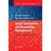 Smart Information and Knowledge Management - Advances, Challenges, and Critical Issues